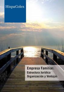 EMPRESA FAMILIAR. Estructura Jurídica