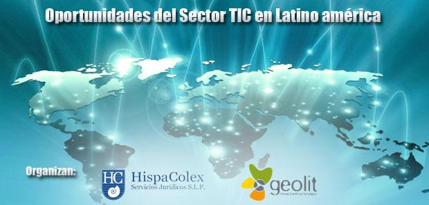 """Cartel de la jornada de HispaColex y Geolit titulada """"Oportunidades del Sector TIC en Latinoamérica"""""""