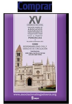 Libro presentado en el Congreso de Valladolid de la Asociación Española de Abogados Especializados en Responsabilidad Civil y Seguro