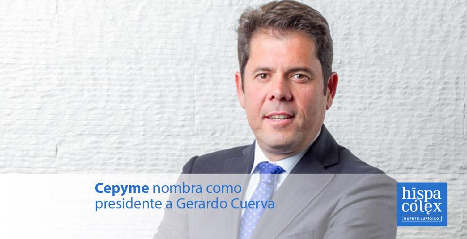 Cepyme nombra como presidente a Gerardo Cuerva hispacolex abogados granada