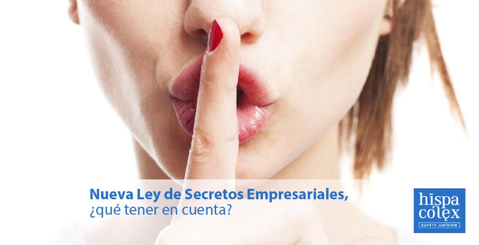 ley secretos empresariales abogados hispacolex empresas
