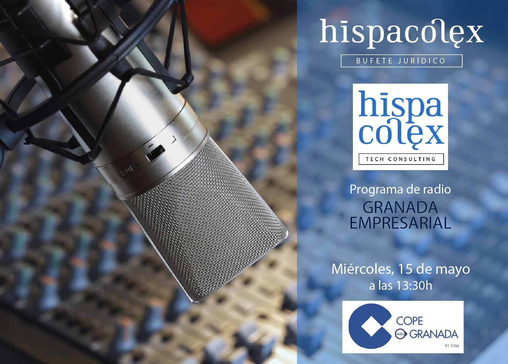 Imagen del audio Granada Empresarial: Entrevista a Pedro García, Director y Fundador de HispaColex Tech Consulting y Javier López y García de la Serrana, Director de HispaColex Bufete Jurídico