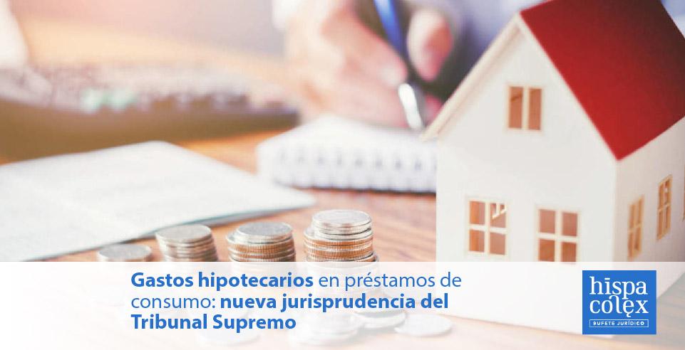 abogados préstamos hipotecarios